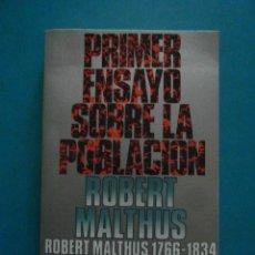 Libros: PRIMER ENSAYO SOBRE LA POBLACION. ROBERT MALTHUS. ALIANZA EDITORIAL. 1981. Lote 98776287