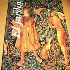 Libros: EL JARDIN DE MELIBEA- LIBRO- GRAN FORMATO- PERFECTO ESTADO-. Lote 98809403