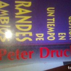 Libros: LA GESTIÓN EN UN TIEMPO DE GRANDES CAMBIOS DE PETER DRUCKER (EDHASA). Lote 98837635