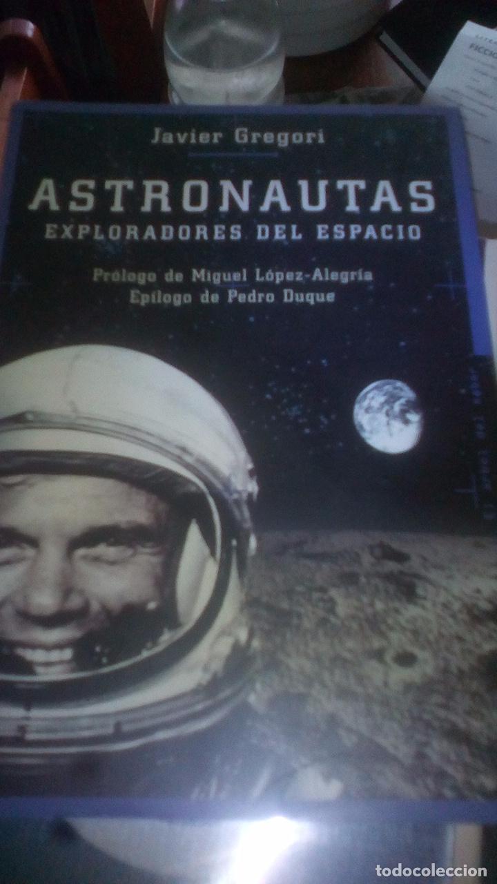 ASTRONAUTAS EXPLORADORES DEL ESPACIO - JAVIER GREGORI - MARTINEZ ROCA (Libros sin clasificar)