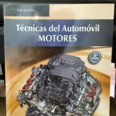 Libros: TÉCNICAS DEL AUTOMÓVIL. MOTORES. Lote 96522780