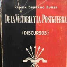 Libros: DE LA VICTORIA Y LA POSTGUERRA (DISCURSOS). Lote 96518159