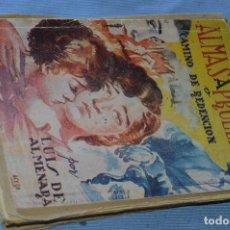 Libros: ALMAS A PRUEBA O CAMINO DE REDENCIÓN - LUIS DE ALMENARA - EDT. CASTRO - 15 PRIMEROS CUADERNOS. Lote 99151007