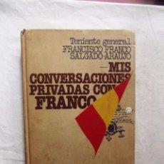 Libros: MIS CONVERSACIONES PRIVADAS CON FRANCO TENIENTE GENERAL FRANCISCO FRANCO SALGADO - ARAUJO. Lote 99241387
