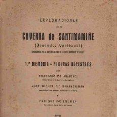 Libros: EXPLORACIONES DE LA CAVERNA DE SANTIMAMIÑE (BASONDO: CORTÉZUBI) - ARANZADI, TELESFORO/BARANDIARÁN, J. Lote 99633068