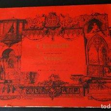 Libros: EDICCIÓN FASCIMIL DE LAS LITOGRAFIAS DE MADRID, SEVILA Y BARCELONA DE NICOLAS CHAPUY PARIS 1844. Lote 100041971