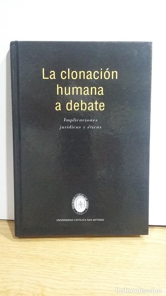 la clonación humana a debate. implicaciones jur - Comprar Libros sin ...