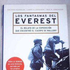 Libros: LOS FANTASMAS DEL EVEREST: EL RELATO DE LA EXPEDICIÓN QUE ENCONTRÓ EL CUERPO DE MALLORY. Lote 100347859