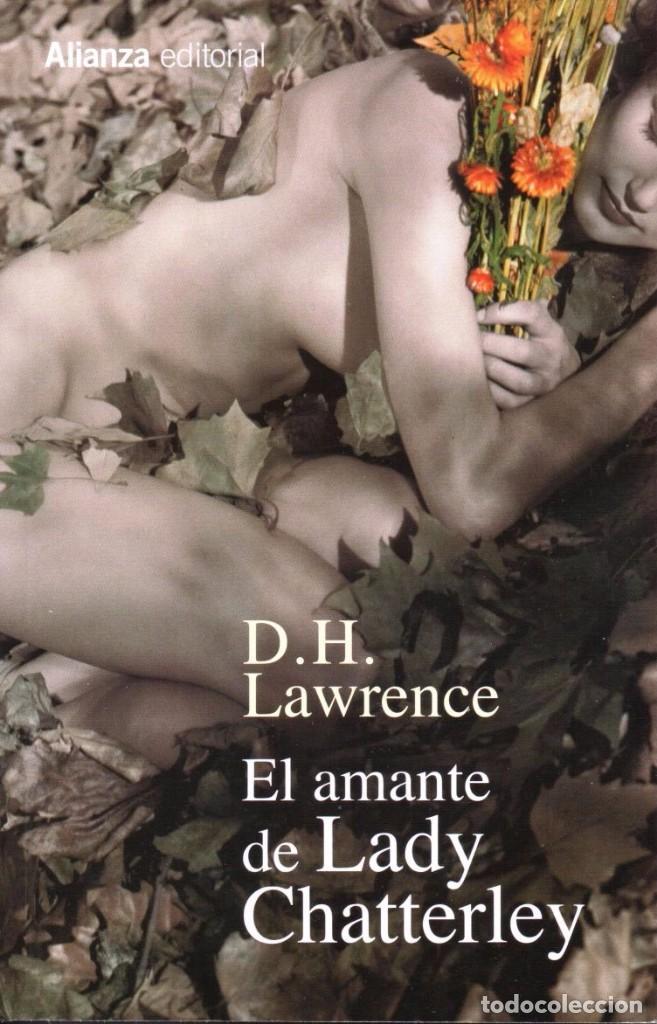 EL AMANTE DE LADY CHATTERLEY DE D. H. LAWRENCE - ALIANZA EDITORIAL, 2016 (Libros Nuevos - Literatura - Narrativa - Aventuras)