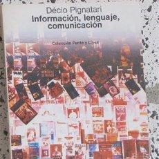 Libros: INFORMACIÓN, LENGUAJE, COMUNICACIÓN - PIGNATARI, DECIO. LOSADA CASTRO, BASILIO (1930-) ; TR.. Lote 100704228