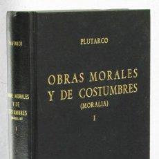 Libros: PLUTARCO: OBRAS MORALES Y DE COSTUMBRES (MORALIA), I (GREDOS) (CB). Lote 100737947