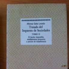 Libros: TRATADO DEL IMPUESTO DE SOCIEDADES. TOMO II - ALFONSO GOTA LOSADA. Lote 100777566
