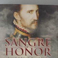 Libros: SANGRE Y HONOR - LOSADA, JUAN CARLOS. Lote 100881162