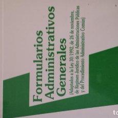 Libros: FORMULARIOS ADMINISTRATIVOS GENERALES. - ALBERTO PALOMAR OLMEDA Y HERMINIO LOSADA GONZÁLEZ. Lote 100885087