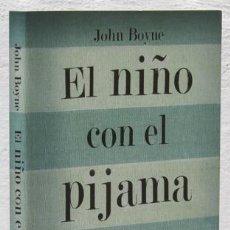 Libros: BOYNE, JOHN: EL NIÑO CON EL PIJAMA DE RAYAS (SALAMANDRA) (CB). Lote 100902359