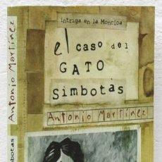 Libros: MARTÍNEZ, ANTONIO: EL CASO DEL GATO SIMBOTAS (AGUILAR) (CB). Lote 100905699