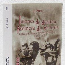 Libros: MUNÍS, G.: JALONES DE DERROTA, PROMESA DE VICTORIA (MUÑOZ MOYA EDITORES) (CB). Lote 100907715