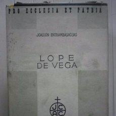 Libros: JOAQUÍN DE ENTRAMBASAGUAS Y PEÑA-VIDA DE LOPE DE VEGA-EDITORIAL LABOR. Lote 100914299