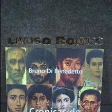 Libros: CRONICAS DE MUERTES DUDOSAS SUCEDIDAS EN LA PATAGONIA Y OTROS DESIERT. BRUNO DI BENEDETTO. EN DANZA . Lote 101076111