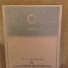 Libros: EL CRECIMIENTO MODERNO DE LA POBLACION (THOMAS MCKEOWN). Lote 101109051