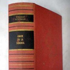 Libros: AMOR EN LA SOMBRA. Lote 101118443