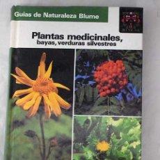Libros: PLANTAS MEDICINALES, BAYAS, VERDURAS SILVESTRES. Lote 101118466