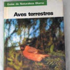 Libros: AVES TERRESTRES. Lote 101118468