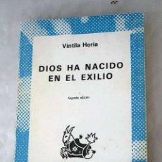 Libros: DIOS HA NACIDO EN EL EXILIO. Lote 101118476