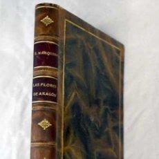 Libros: LAS FLORES DE ARAGÓN. Lote 101118507