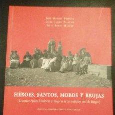 Libros: RUBIO MARCOS, ELIAS: HEROES, SANTOS, MOROS Y BRUJAS, 2001. Lote 100728483