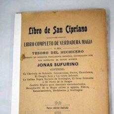 Libros: LIBRO DE SAN CIPRIANO. LIBRO COMPLETO DE VERDADERA MAGIA O SEA TESORO DEL HECHICERO. Lote 101174623