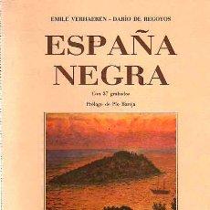 Libros: ESPAÑA NEGRA. - REGOYOS, DARÍO DE/VERHAEREN, EMILE. Lote 101592852