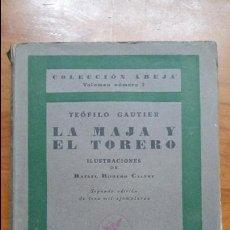 Libros: LA MAJA Y EL TORERO. TEOFILO GAUTIER. COLECCION ABEJA VOL 2. 1922.. Lote 102424431