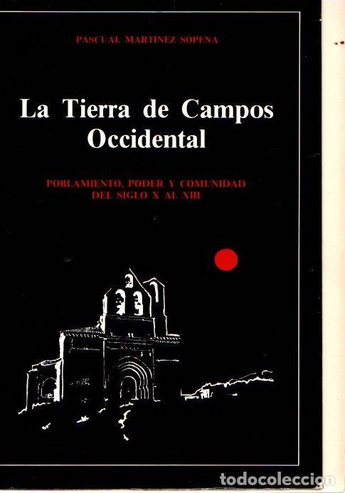 TIERRA DE CAMPOS OCCIDENTAL DEL SIGLO X AL XIII - MARTÍNEZ SOPENA, PASCUAL (Libros sin clasificar)