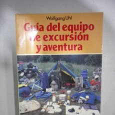 Libros: LIBRO GUIA DEL EQUIPO DE EXCURSION Y AVENTURA EDITORIAL MARTINEZ ROCA. Lote 103419767