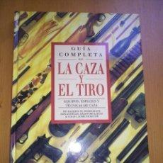 Libros: GUIA COMPLETA DE LA CAZA Y DEL TIRO EQUIPOS , ESPECIES Y TECNICAS DE CAZA SUSAETA. Lote 103497955