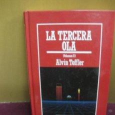 Libros: LA TERCERA OLA. VOL. II. ALVIN TOFFLER. EDICIONES ORBIS 1980. Lote 103508511
