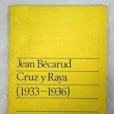Libros: CRUZ Y RAYA (1933-1936). Lote 103552631