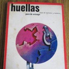 Libros: HUELLAS - POR KEPA DE DERTEANO Y BASTERRA - PERÚ DE ARTEAGA - EDIT. EDIME 1969. Lote 103642663