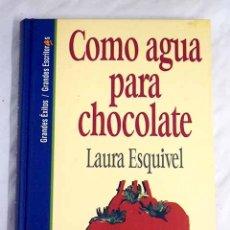 Libros: COMO AGUA PARA CHOCOLATE. Lote 103648158