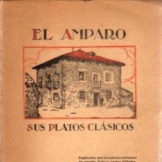 Libros: EL AMPARO, SUS PLATOS CLÁSICOS - NO CONSTA AUTOR. Lote 103657035