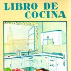 Libros: LIBRO DE COCINA O PEQUEÑA RECOPILACIÓN DE RECETAS CULINARIAS - ARIAS DE APRAIZ, ELVIRA (UNA VITORIAN. Lote 103657039