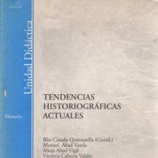 Libros: TENDENCIAS HISTORIOGRÁFICAS ACTUALES - VARIOS AUTORES. Lote 103657124