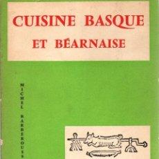 Libros: CUISINE BASQUE ET BÉARNAISE - NO CONSTA AUTOR. Lote 103657160