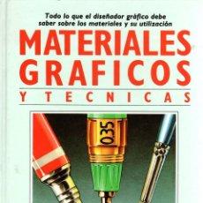 Libros: MATERIALES GRÁFICOS Y TÉCNICAS. - LAING, JOHN / SAUNDERS-DAVIES, RHIANNON. Lote 103657172