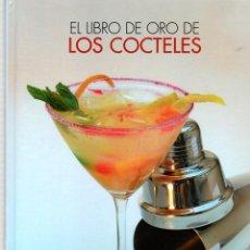 Libros: EL LIBRO DE ORO DE LOS CÓCTELES - GONZÁLEZ AGUAYO, JESÚS. Lote 103657176