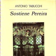 Libros: SOSTIENE PEREIRA - TABUCCHI, ANTONIO. Lote 104007340