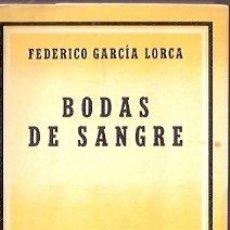Libros: BODAS DE SANGRE - GARCÍA LORCA, FEDERICO. Lote 104007448