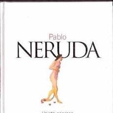 Libros: VEINTE POEMAS DE AMOR Y UNA CANCIÓN DESESPERADA. LOS VERSOS DEL CAPITÁN - NERUDA, PABLO. Lote 104007464
