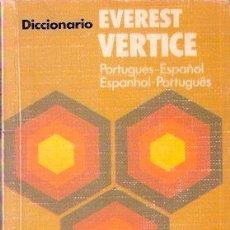 Libros: DICCIONARIO EVEREST VERTICE. PORTUGUÉS-ESPAÑOL. ESPAÑOL-PORTUGÉS - VV.AA.. Lote 104009723